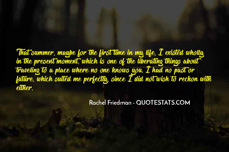 Where Is Summer Quotes #1451821