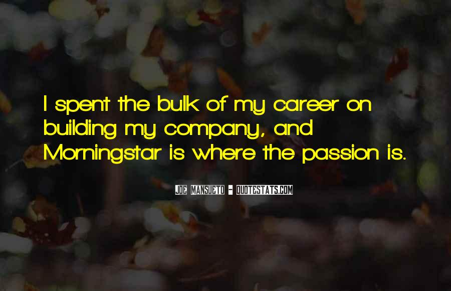 Where Is The Passion Quotes #1566385