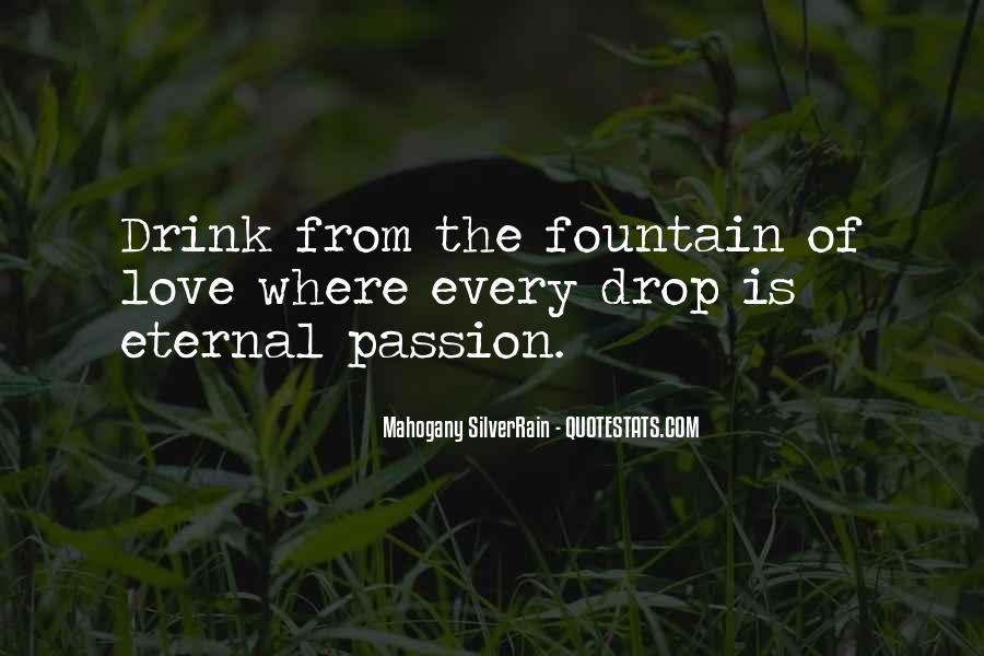 Where Is The Passion Quotes #789416