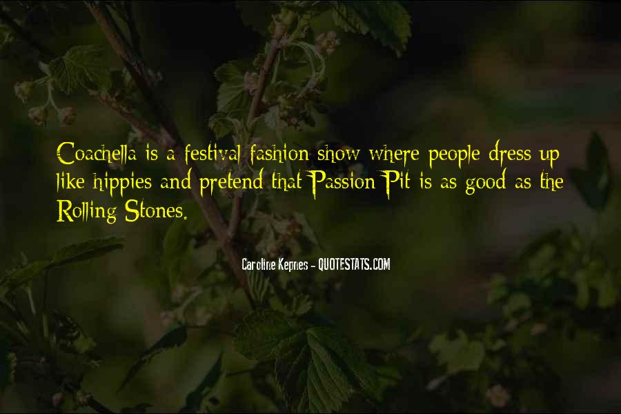Where Is The Passion Quotes #958101