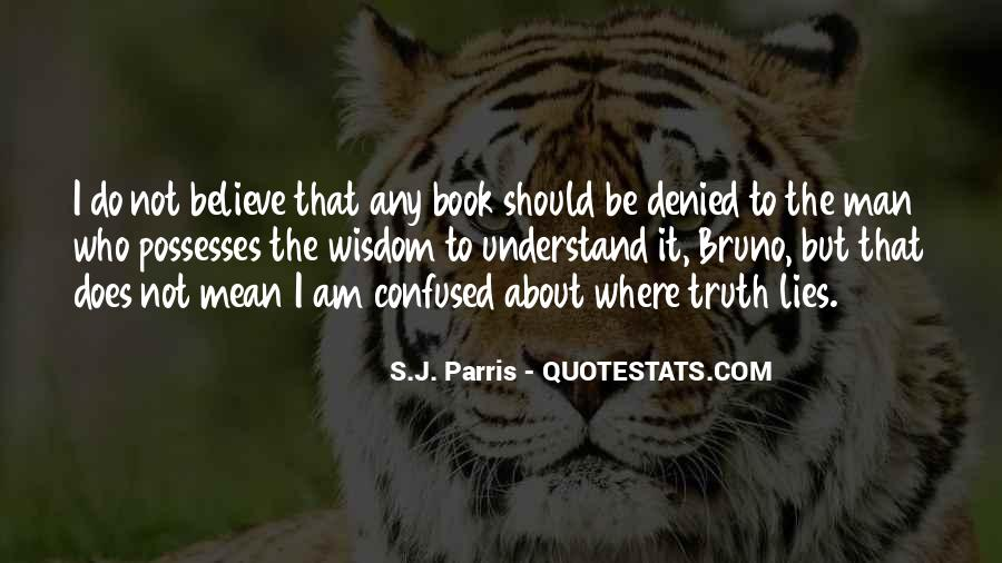 Where The Truth Lies Quotes #1119700