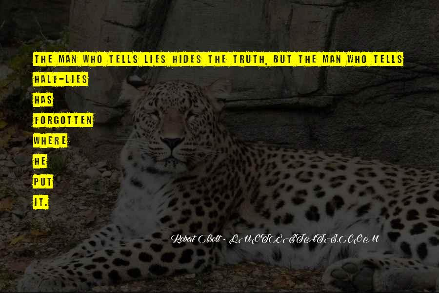Where The Truth Lies Quotes #1160875