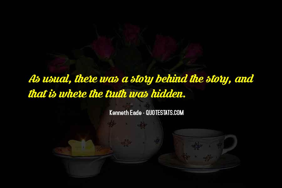 Where The Truth Lies Quotes #1454431