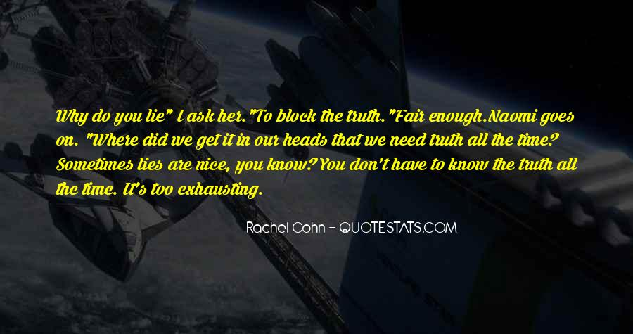 Where The Truth Lies Quotes #1616209