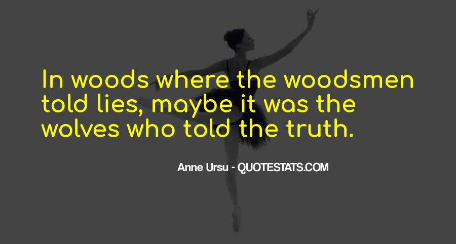 Where The Truth Lies Quotes #288019