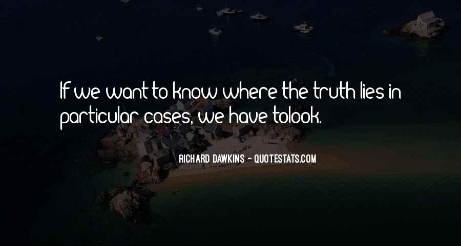 Where The Truth Lies Quotes #372836