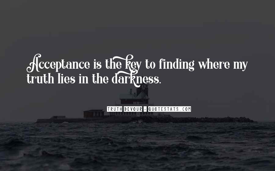 Where The Truth Lies Quotes #598844