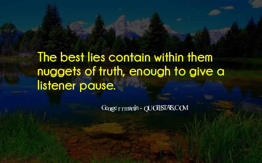 Where The Truth Lies Quotes #60729