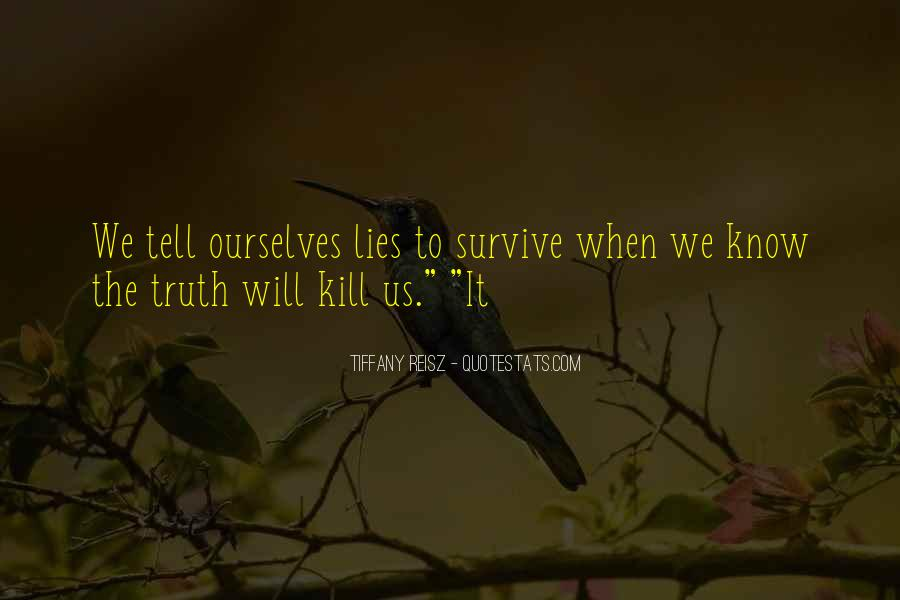 Where The Truth Lies Quotes #74969
