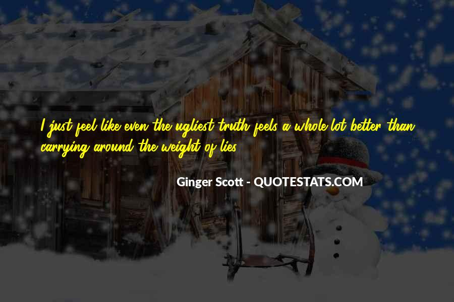 Where The Truth Lies Quotes #76447