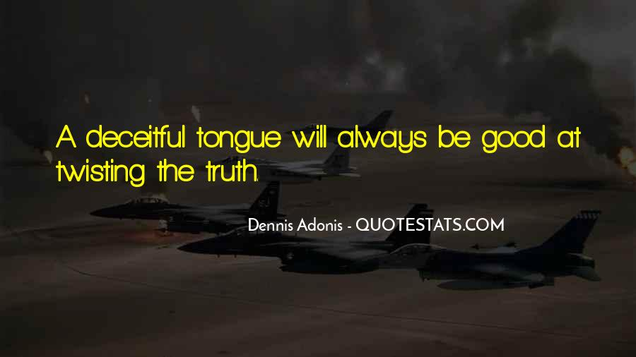 Where The Truth Lies Quotes #9655