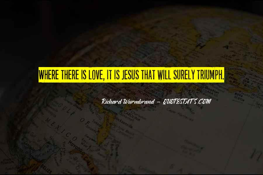 Where There Is Love There Is God Quotes #1546327
