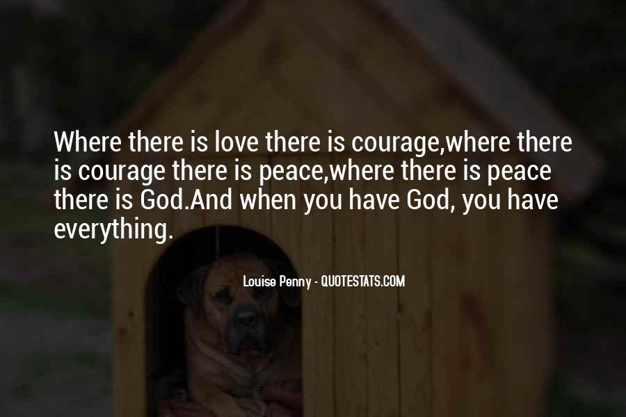 Where There Is Love There Is God Quotes #174482
