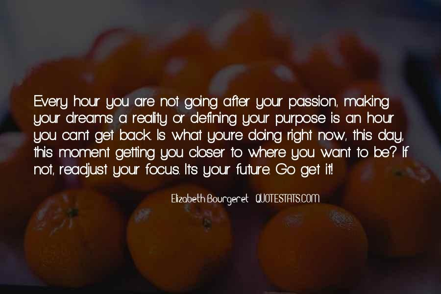 Where You Are Right Now Quotes #1083235