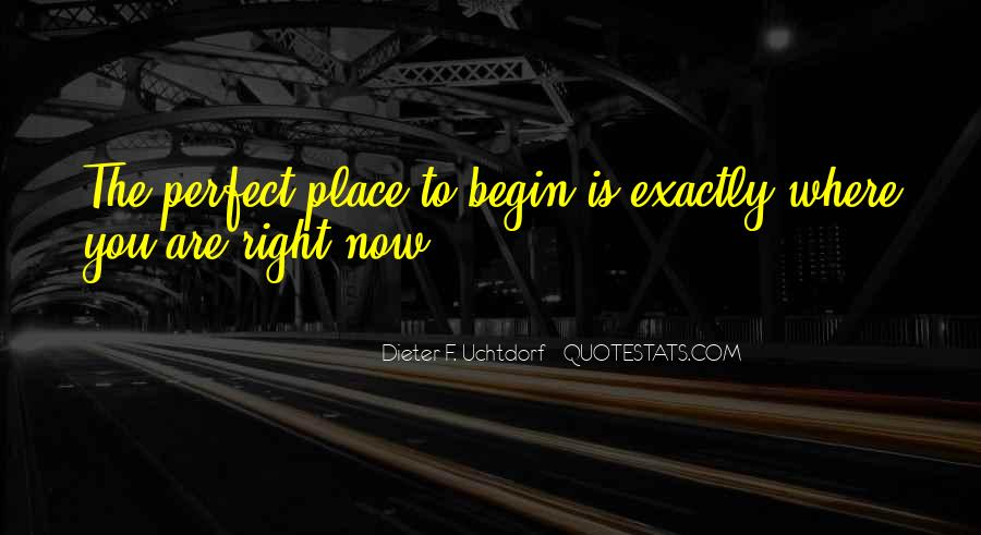 Where You Are Right Now Quotes #1088624
