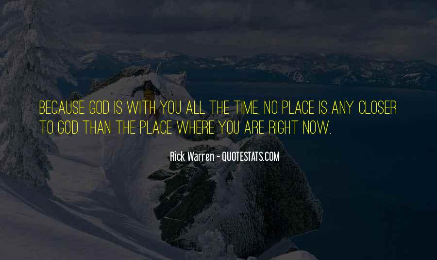 Where You Are Right Now Quotes #112760