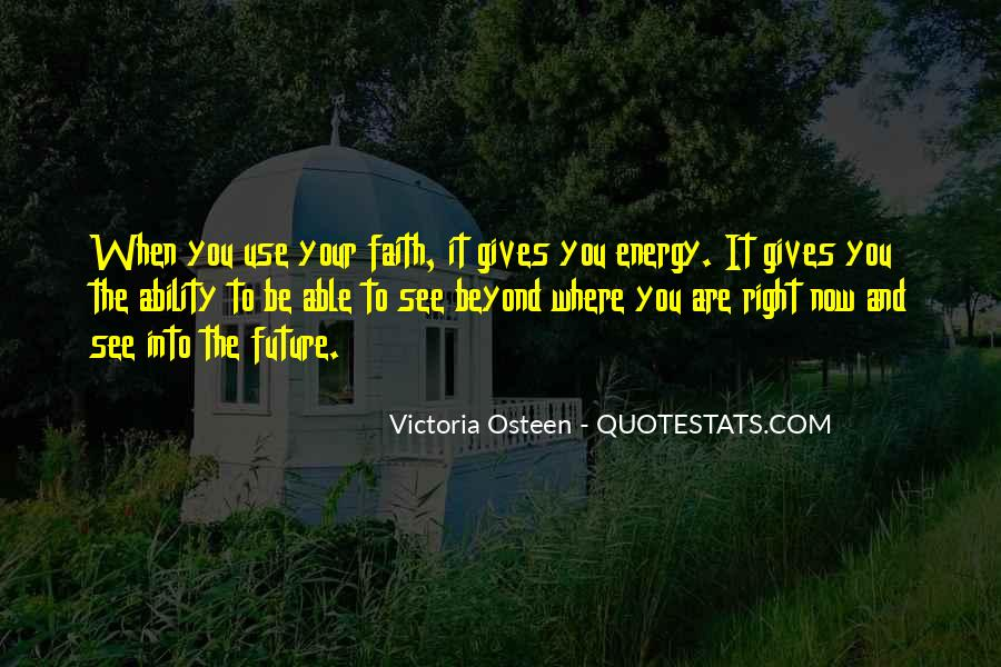 Where You Are Right Now Quotes #1195794