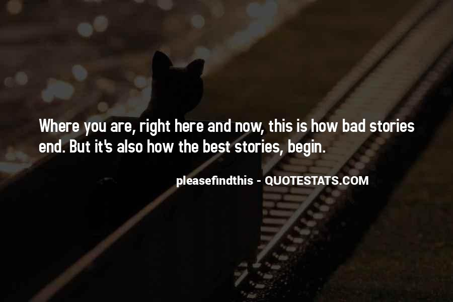 Where You Are Right Now Quotes #1346811
