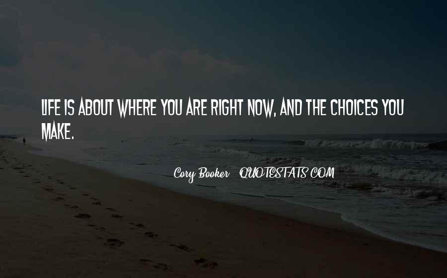 Where You Are Right Now Quotes #226703