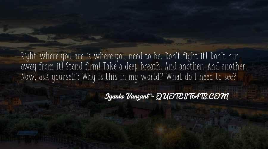 Where You Are Right Now Quotes #256531