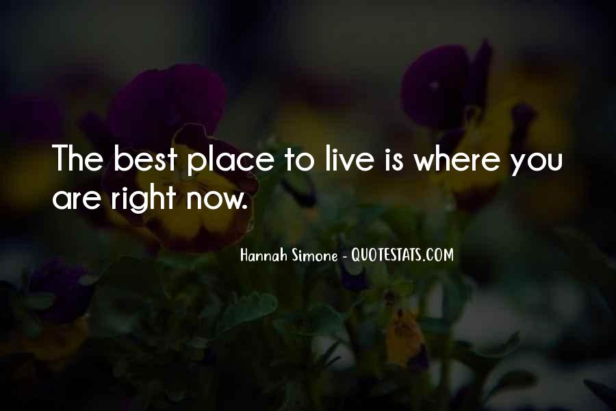Where You Are Right Now Quotes #266991
