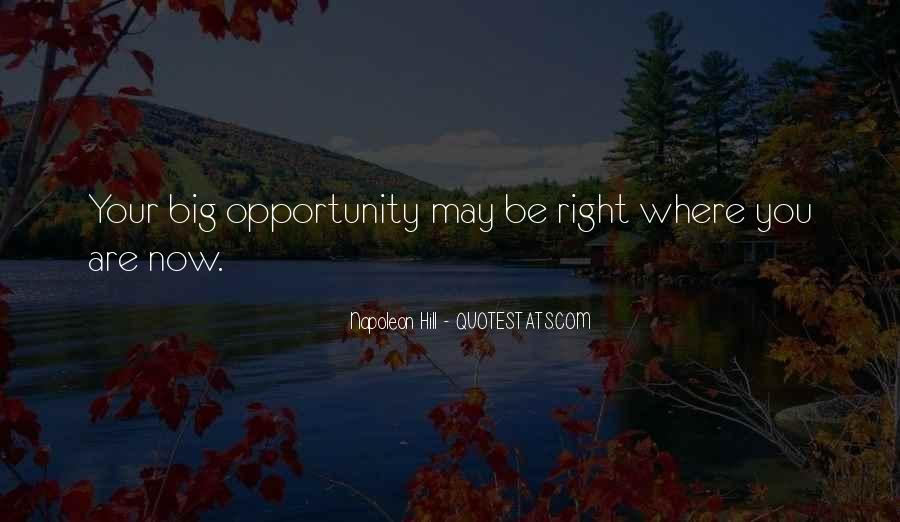 Where You Are Right Now Quotes #355019