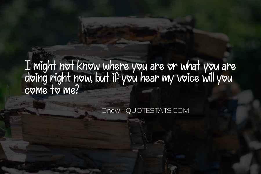 Where You Are Right Now Quotes #632473