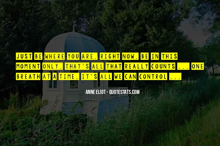 Where You Are Right Now Quotes #880674