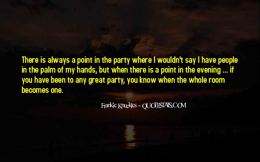Where's The Party Quotes #132735