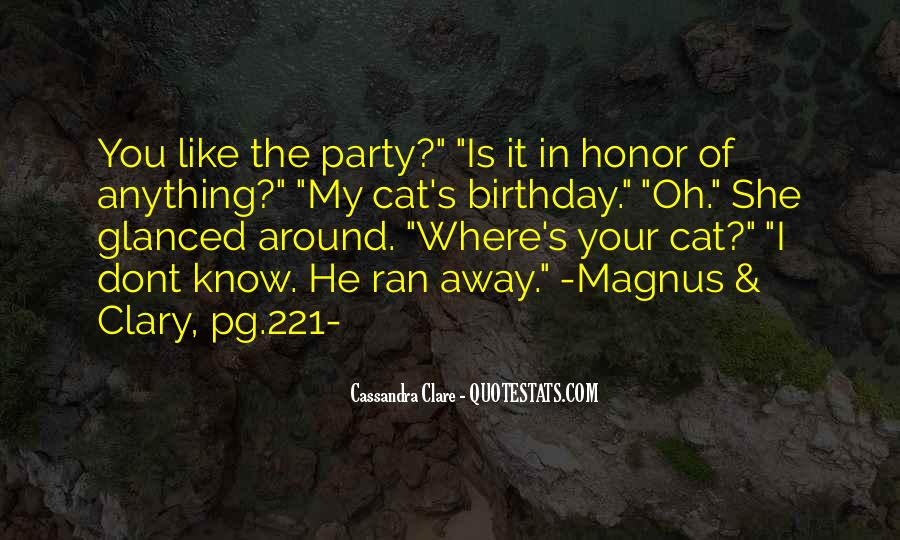 Where's The Party Quotes #1596565