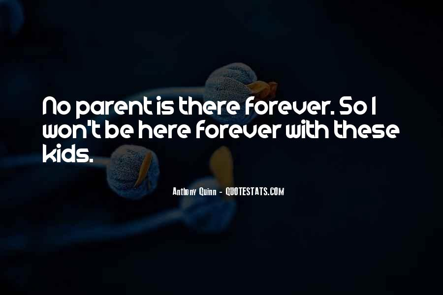 Quotes About There Is No Forever #1633526