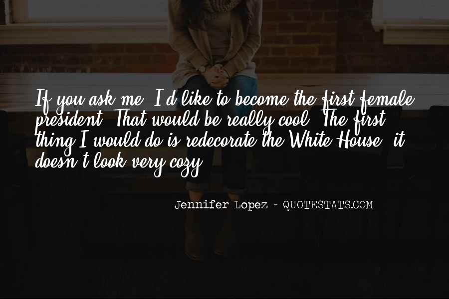 White House Funny Quotes #431201