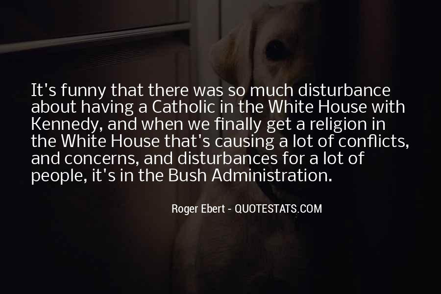 White House Funny Quotes #658569