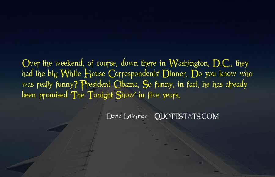 White House Funny Quotes #974798