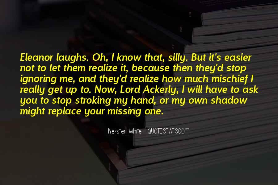 White Mischief Quotes #1649896