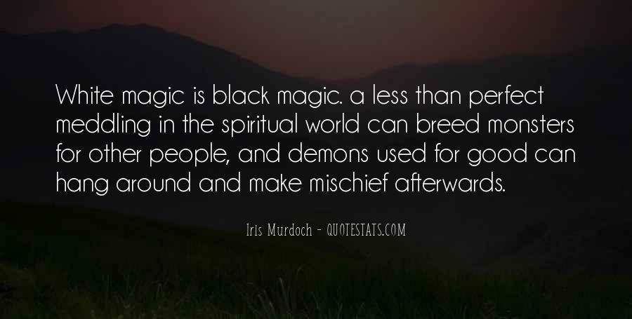 White Mischief Quotes #824303
