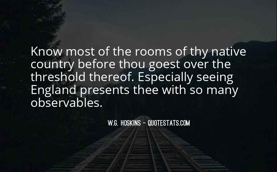 Whither Thou Goest Quotes #1574774