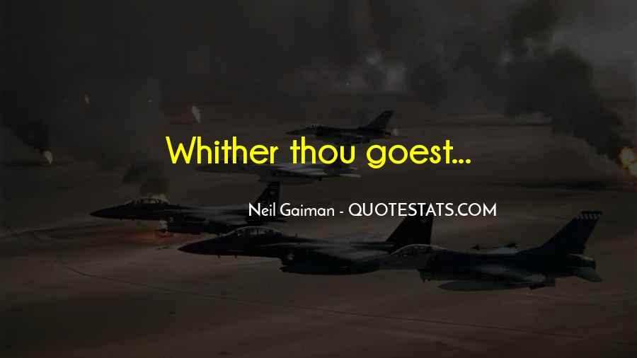 Whither Thou Goest Quotes #29501