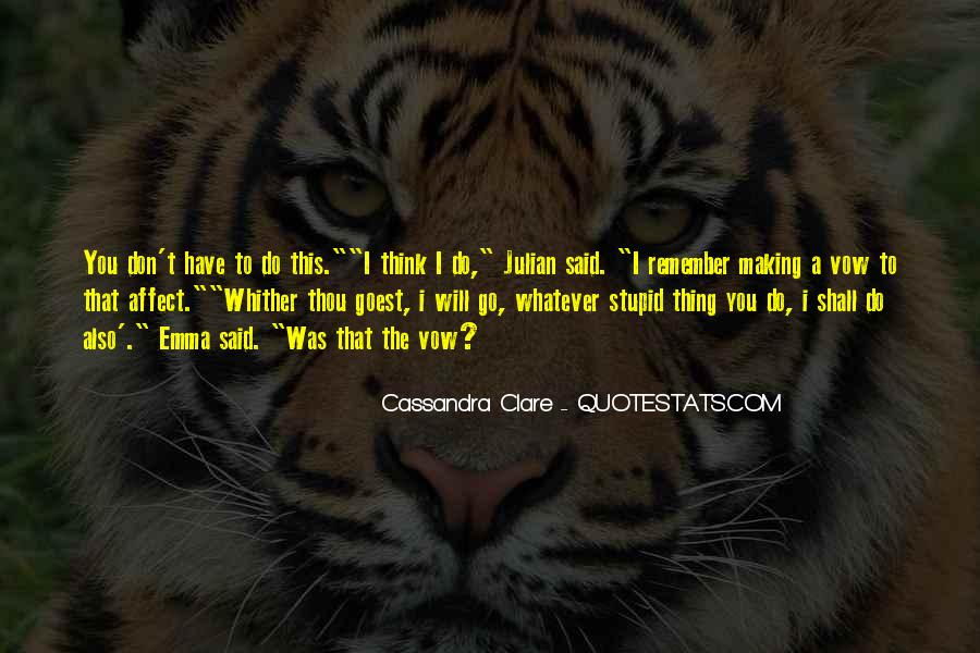 Whither Thou Goest Quotes #472849
