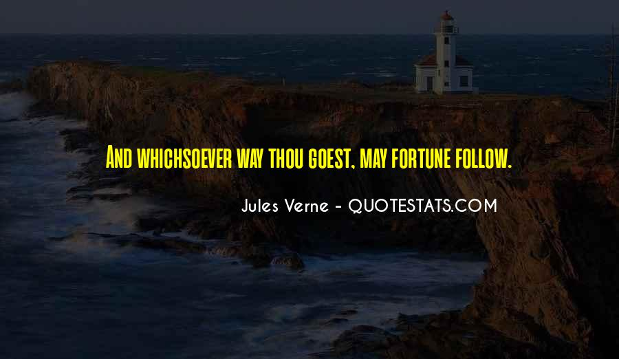Whither Thou Goest Quotes #496855