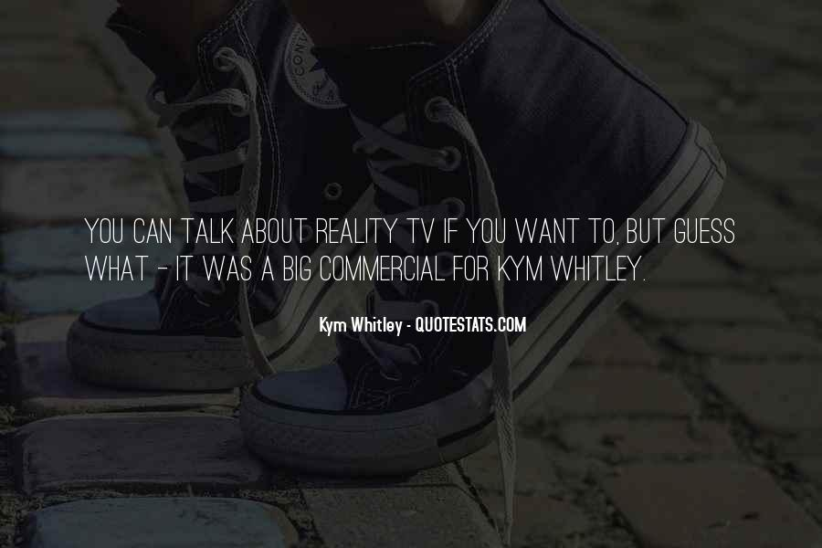 Whitley Quotes #1128919