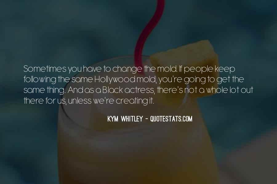 Whitley Quotes #698121