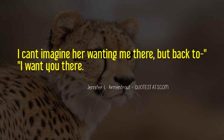 Quotes About Not Wanting Your Ex Back #469470