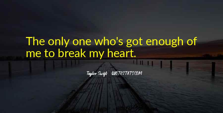 Who Got Me Quotes #113050