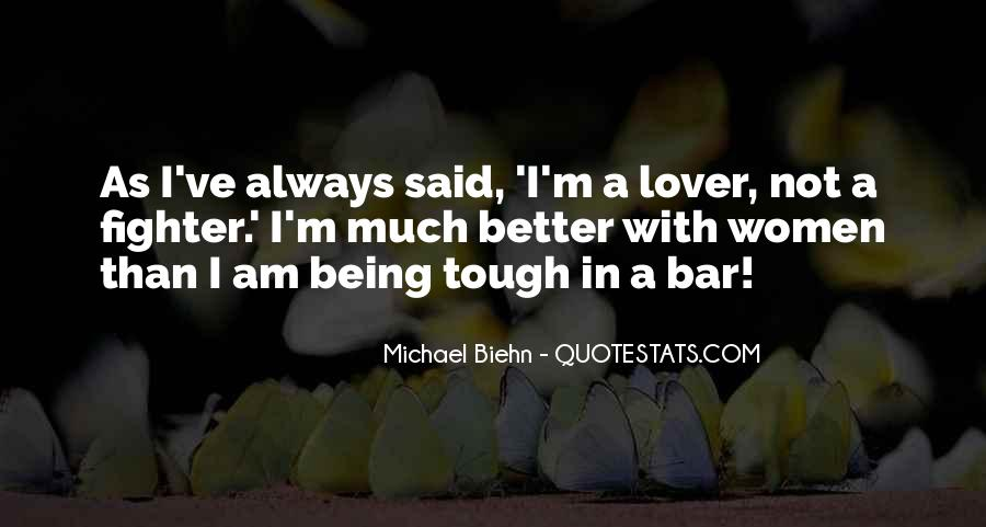 Who Said When The Going Gets Tough Quotes #180744