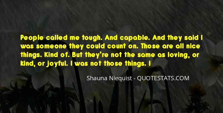 Who Said When The Going Gets Tough Quotes #304621