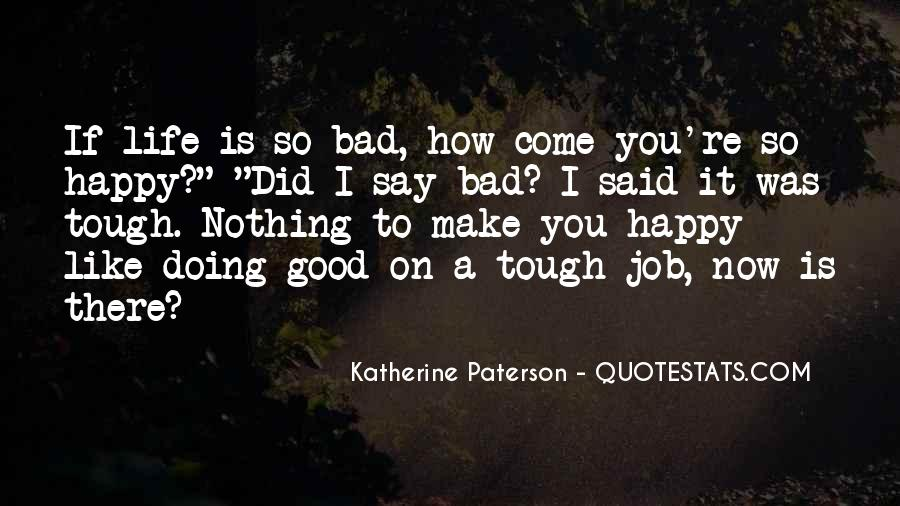 Who Said When The Going Gets Tough Quotes #48928