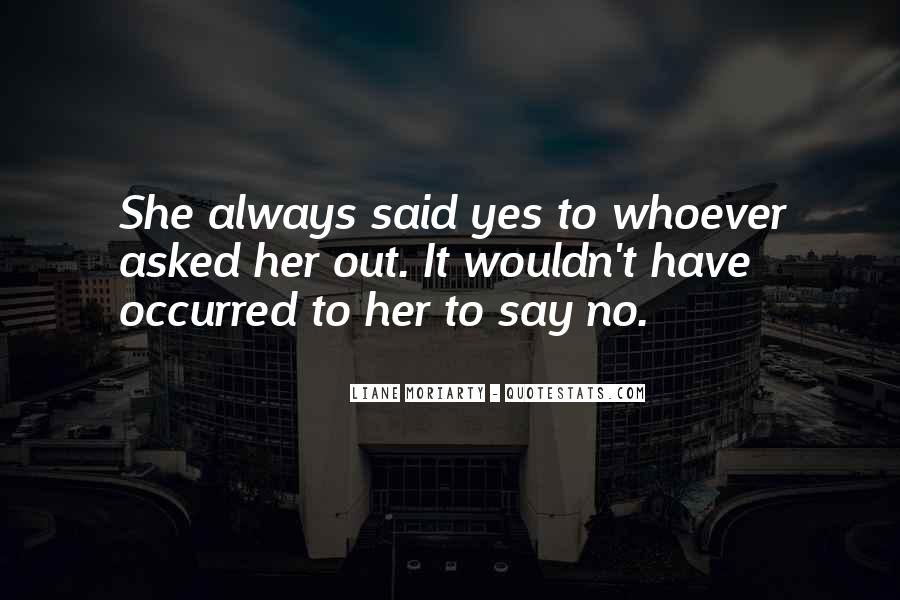 Whoever Said Quotes #1009544