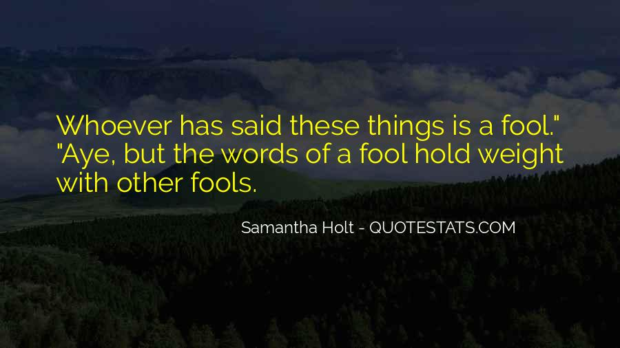 Whoever Said Quotes #180633