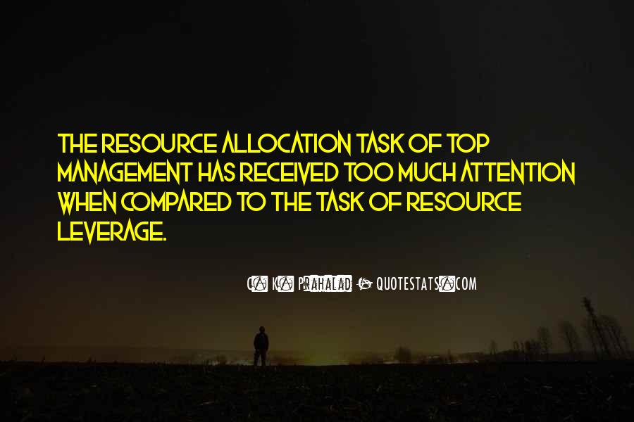Quotes About Resource Allocation #661240